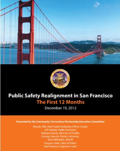 Public Safety Realignment in San Francisco: The First 12 Months