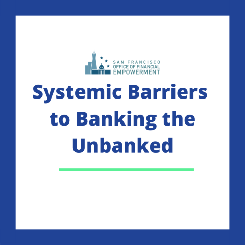 Systemic Barriers to Banking the Unbanked