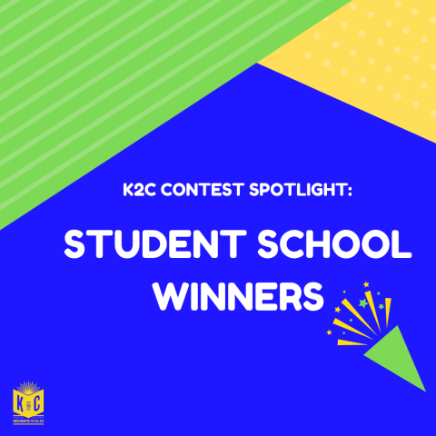 K2C Spotlight: School Winners