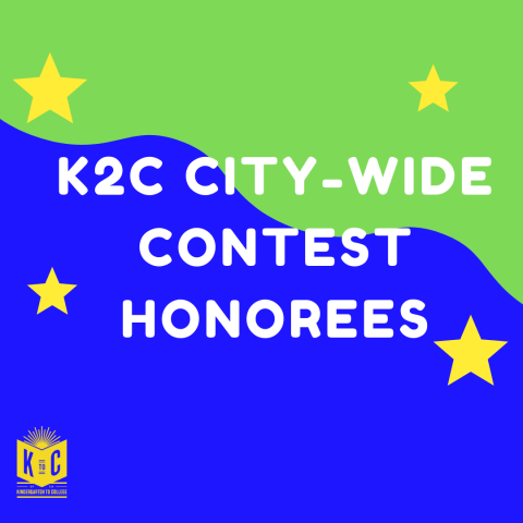 K2C City-Wide Contest Honorees